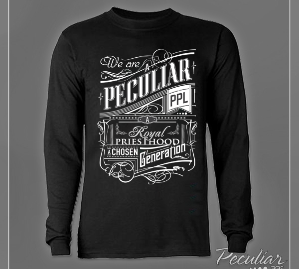 """We Are Peculiar"" Shirt Available for Pre-Order"